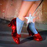 Ruby Slippers - os sapatos da Dorothy. Click! Click! Click!